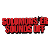 Solomonster Sounds Off