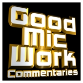 GoodMicWorkCommentaries