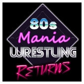 80s Mania Wrestling Returns mobile game