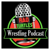 The Rad Turtles Wrestling Podcast