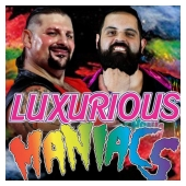 Luxurious Maniacs