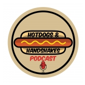 Hotdogs and Handshakes Podcast