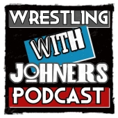 Wrestling With Johners