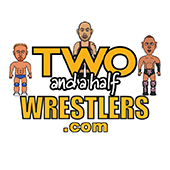 Two & A Half Wrestlers