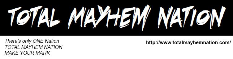 Total Mayhem Nation