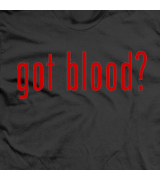 Got Blood?