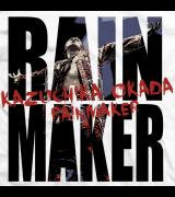 Rain Maker – Okada