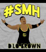 Dlo Brown #SMH T-shirt