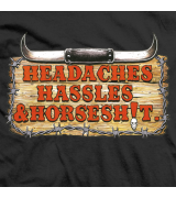 Steve Austin Headaces, Hassles, & Horsesh!t T-shirt