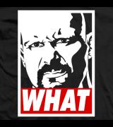Steve Austin WHAT T-shirt