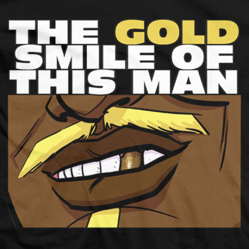 The Gold Smile Of This Man T-shirt