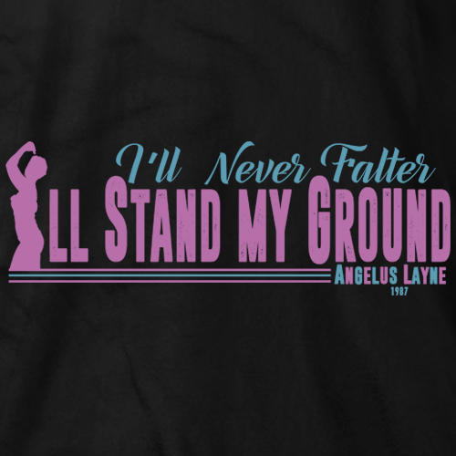 "I""ll Stand My Ground"