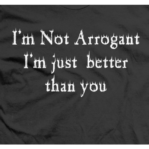 I'm Not Arrogant!