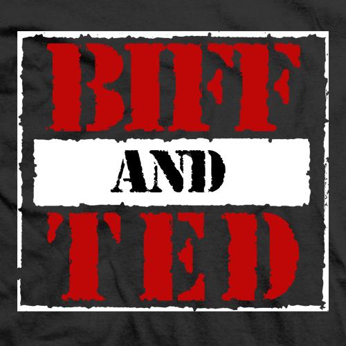 Biff & Ted RAW