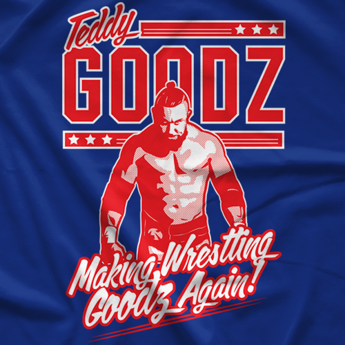 Making Wrestling Goodz Again T-shirt