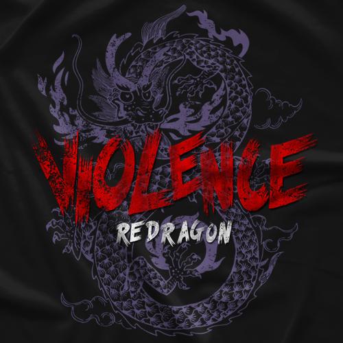 ReDRagon Violence T-shirt