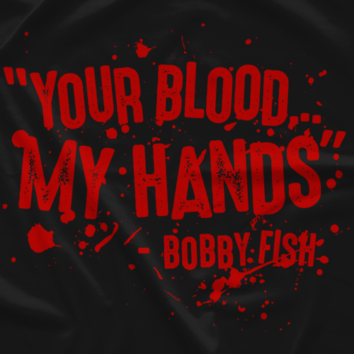 Your Blood… My Hands