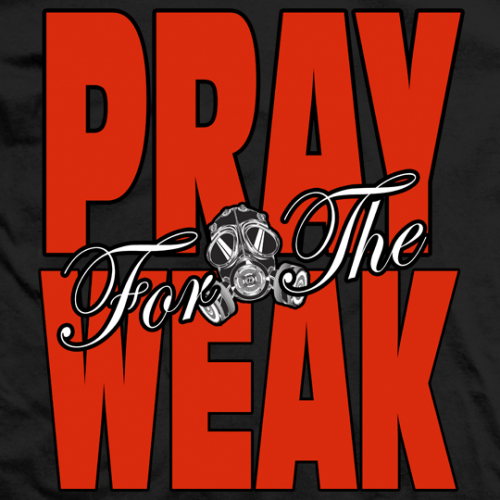 Pray for the Weak