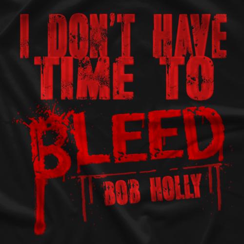 Bob Holly Blood T-shirt
