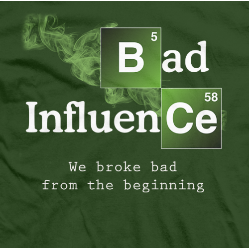 Breaking Bad Influence T-shirt