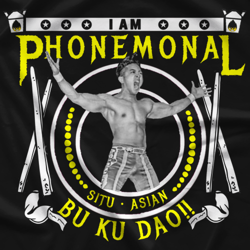 Bu Ku Dao PHOnomenal Situ_Asian T-shirt
