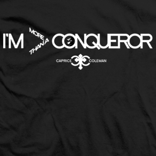 I'm More Than A Conqueror T-shirt