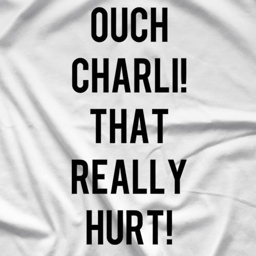 Charli Evans Ouch Charli! T-Shirt