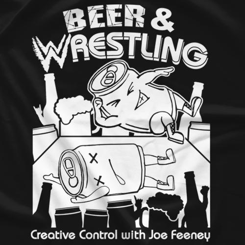 Beer & Wrestling