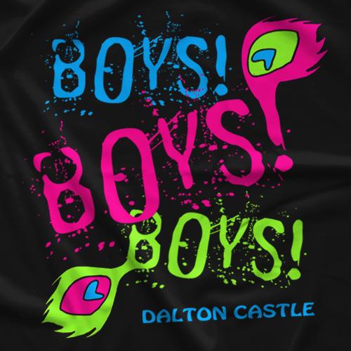 Dalton Castle Boys Boys Boys T-shirt