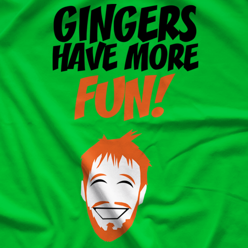 Gingers Have More Fun