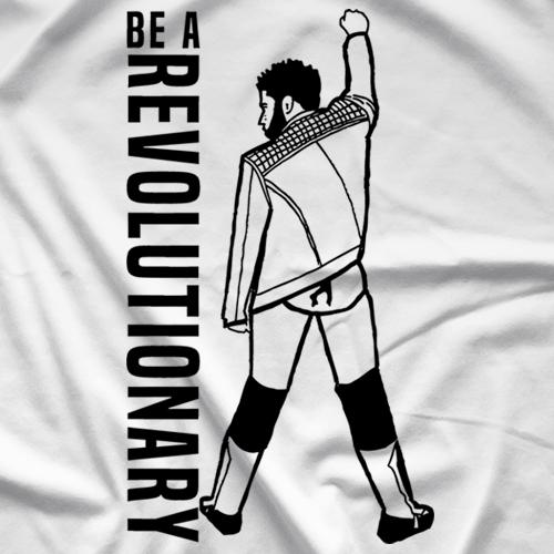 Be A Revolutionary T-shirt