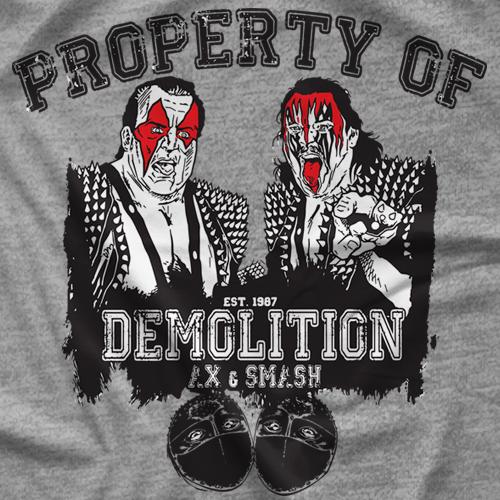 Demolition Property Of Demolition T-shirt