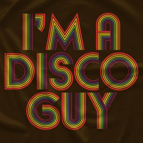Disco Inferno I'm A Disco Guy T-shirt