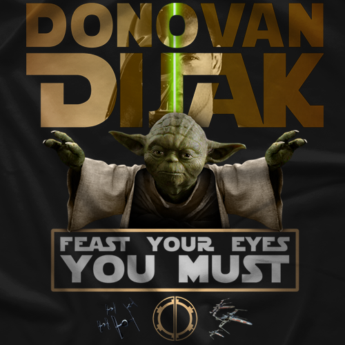 Feast Your Eyes You Must T-shirt