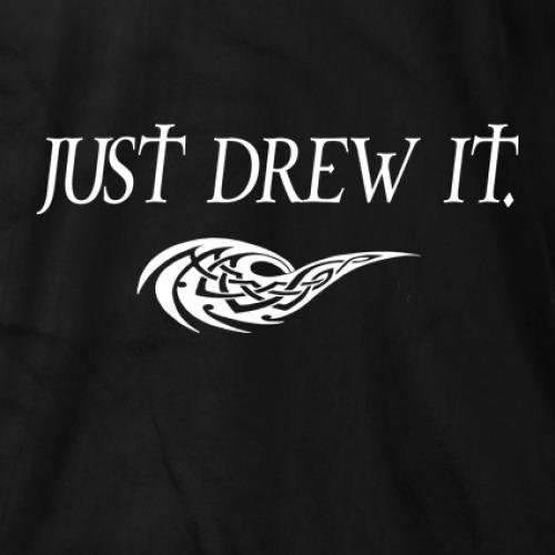 Just Drew It T-shirt