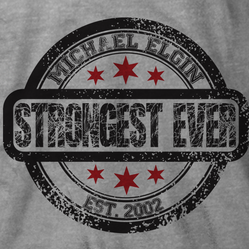 Michael Elgin Strongest Ever T-shirt