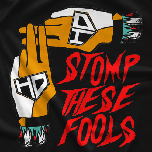 Stomp These Fools T-shirt