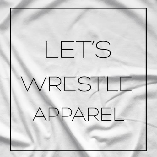 Let's Wrestle Brand T-shirt