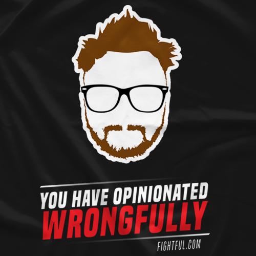 Opinionated Wrongfully