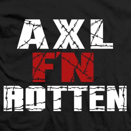 Axl F'N Rotten