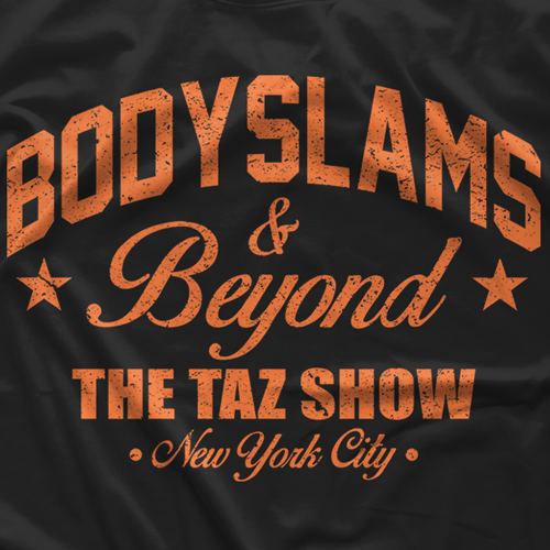 "- Clotheslined Apparel - Vintage Blend Soft T-shirt The Taz Show ""Bodyslams & Beyond"""