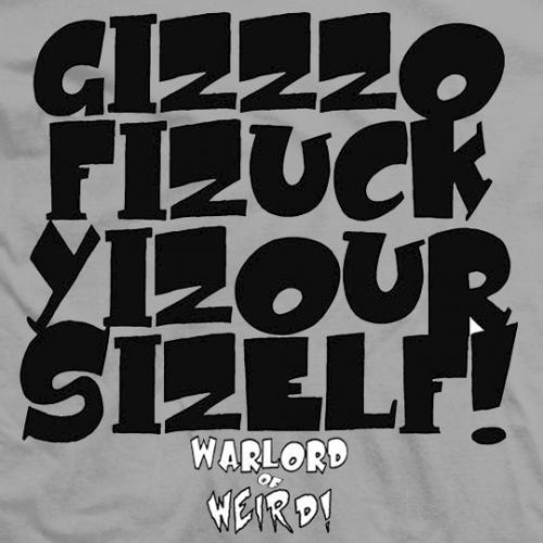 Gizzzo Fizuck Yizour Sizelf T-shirt
