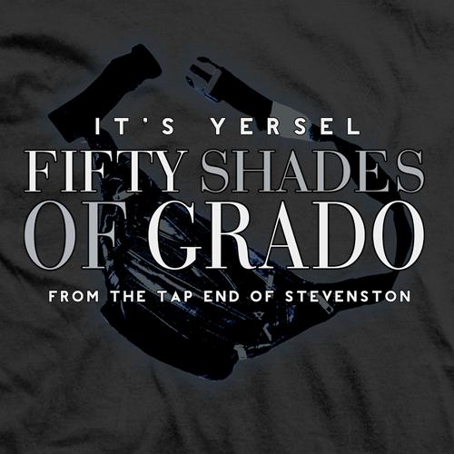 Fifty Shades of Grado T-shirt