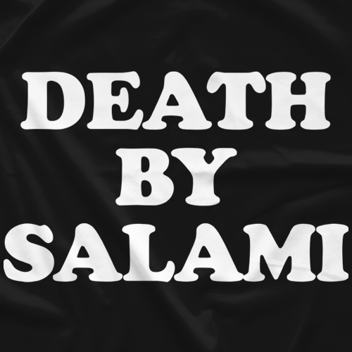 Death by Salami