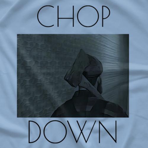 Chop'm Down