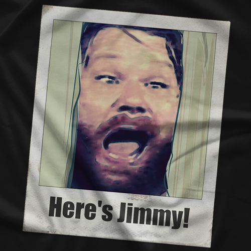Here's Jimmy! T-shirt