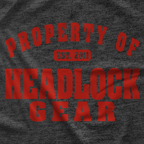 Property Of HEADLOCKgear T-shirt