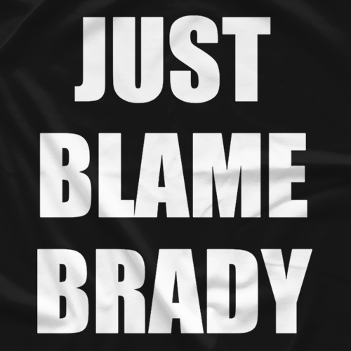 Just Blame Brady