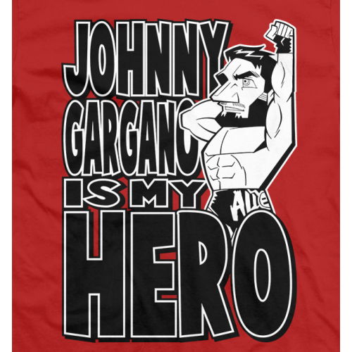 Johnny Gargano is My Hero T-shirt