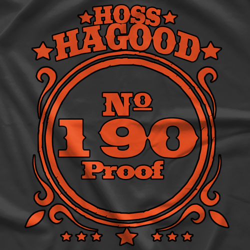 Hoss Hagood 190 Proof T-shirt